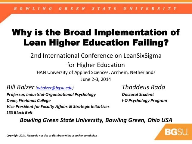 Why is the Broad Implementation of Lean Higher Education Failing? 2nd International Conference on LeanSixSigma for Higher ...