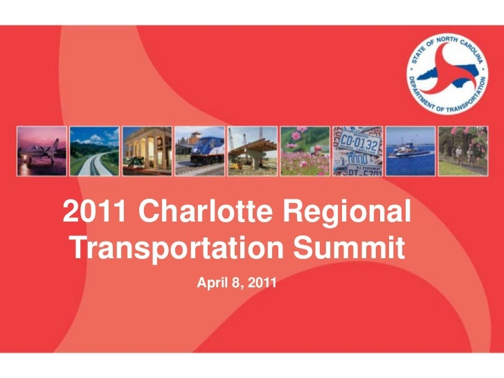 2011 Charlotte Regional Transportation Summit<br />April 8, 2011<br />