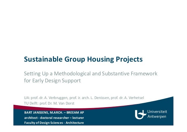 Sustainable Group Housing Projects  Setting Up a Methodological and Substantive Framework  for Early Design Support  UA: p...