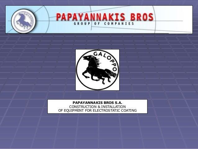 Papayannakis Bros S A  - Turn-key Powder Coating Plants General Prese…