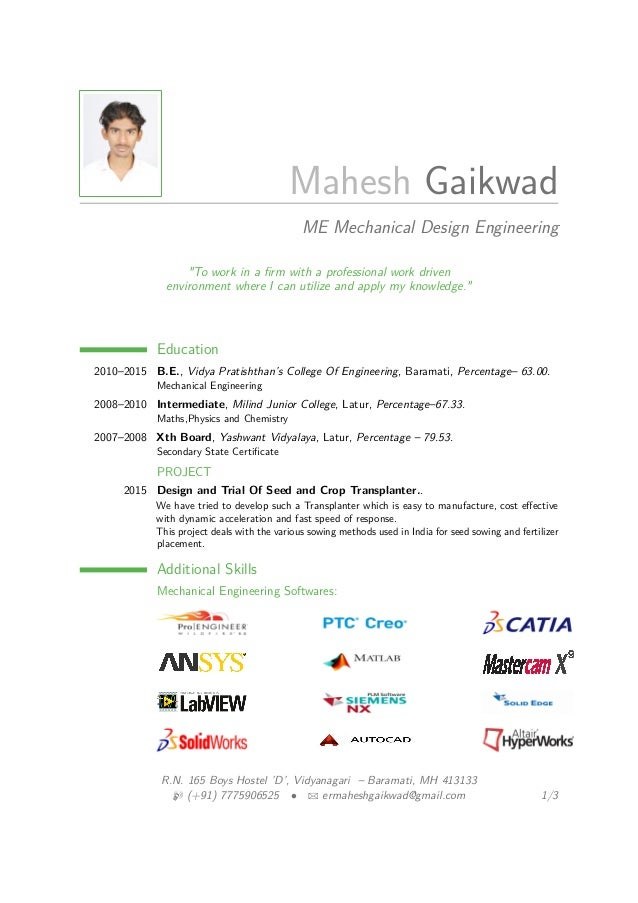 "Mahesh Gaikwad ME Mechanical Design Engineering ""To work in a firm with a professional work driven environment where I can ..."