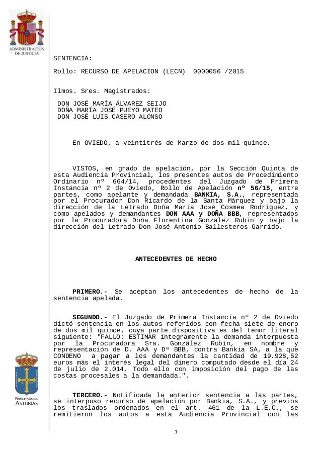 SENTENCIA: Rollo: RECURSO DE APELACION (LECN) 0000056 /2015 Ilmos. Sres. Magistrados: DON JOSÉ MARÍA ÁLVAREZ SEIJO DOÑA MA...