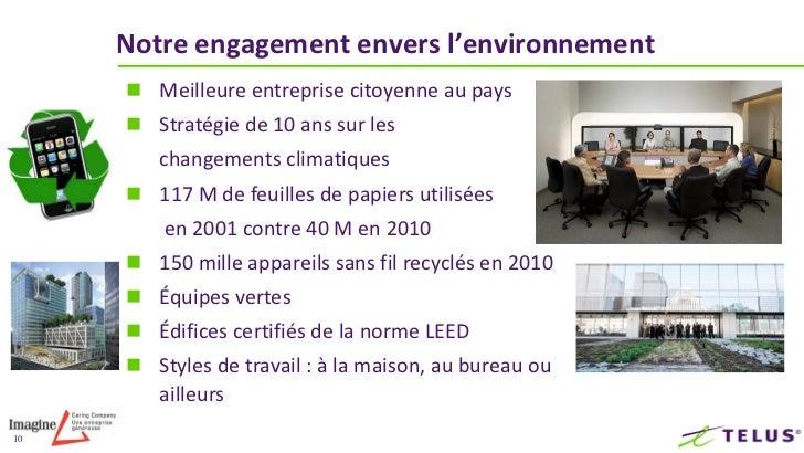 11Notre engagement envers notre équipe et la collectivité       2011, 2010 – 100 meilleurs employeurs au Canada       20...