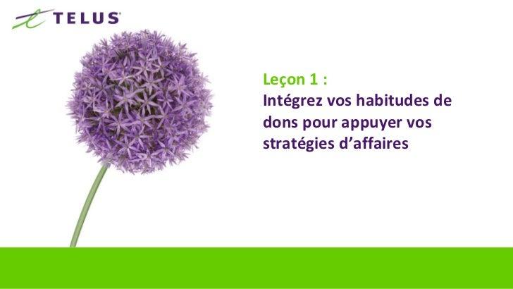 14Priorités 2011 de TELUS Être à la hauteur de notre promesse faite aux clients : le futur est   simple Maximiser le pot...