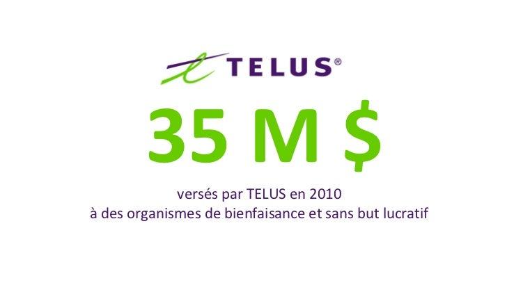 13 M $       9M$             1M$             600 000 $  sommes versées par nos pairs à des organismes de      bienfaisance...