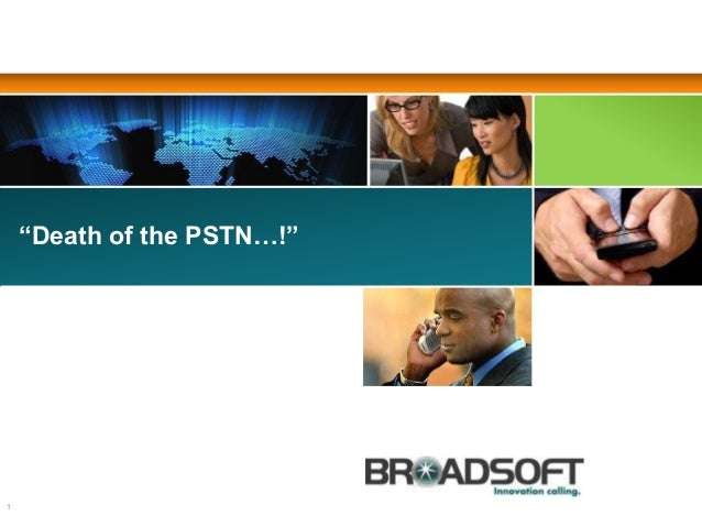 """""""Death of the PSTN…!"""" 1"""