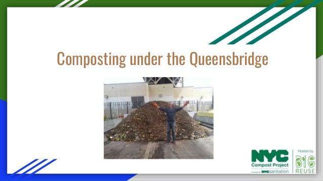 Composting under the Queensbridge