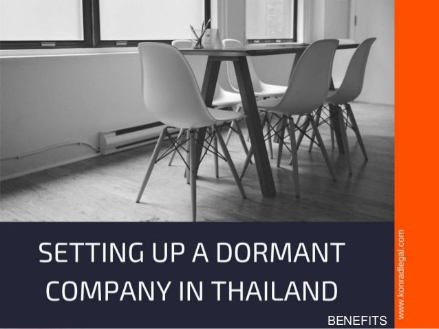 3 benefits of setting up a dormant company in Thailand