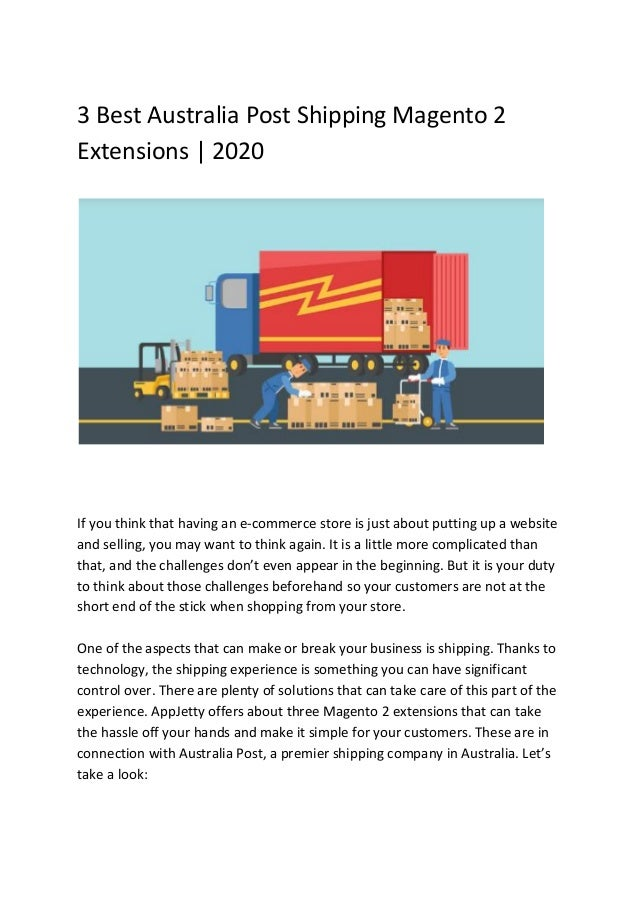 3 Best Australia Post Shipping Magento 2 Extensions   2020 If you think that having an e-commerce store is just about putt...