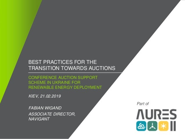 / ©2018 NAVIGANT CONSULTING, INC. ALL RIGHTS RESERVED1 CONFERENCE AUCTION SUPPORT SCHEME IN UKRAINE FOR RENEWABLE ENERGY D...