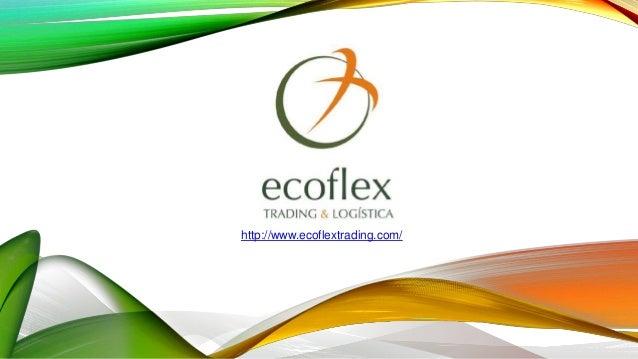 http://www.ecoflextrading.com/