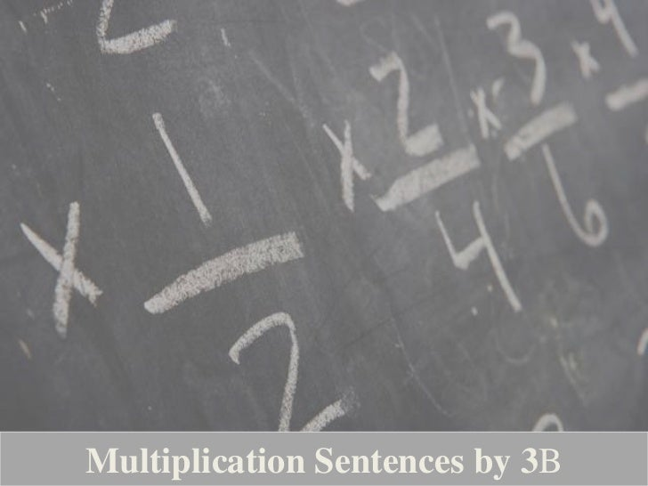 Multiplication Sentences by 3B