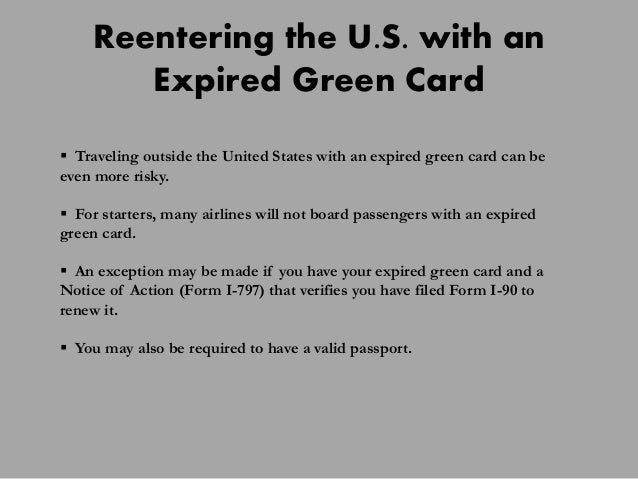 Big Problems With An Expired Green Card