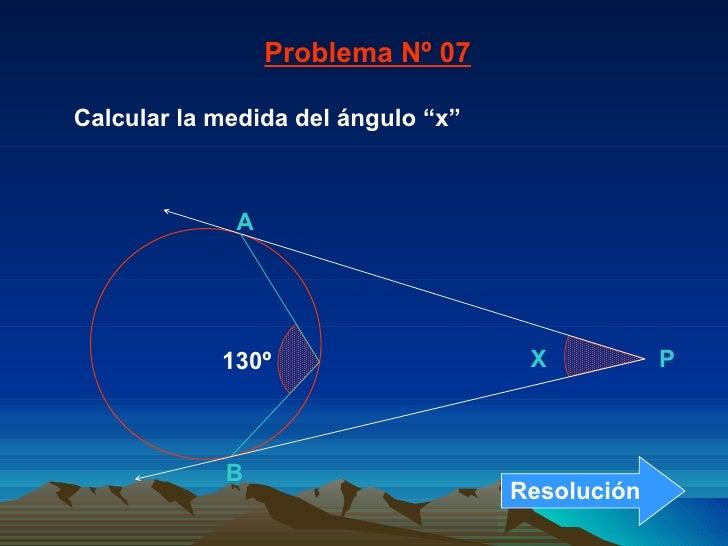 """Calcular la medida del ángulo """"x"""" Problema Nº 07 B A X P 130º Resolución"""