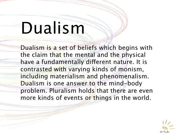 physicalism v dualism the mind body problem