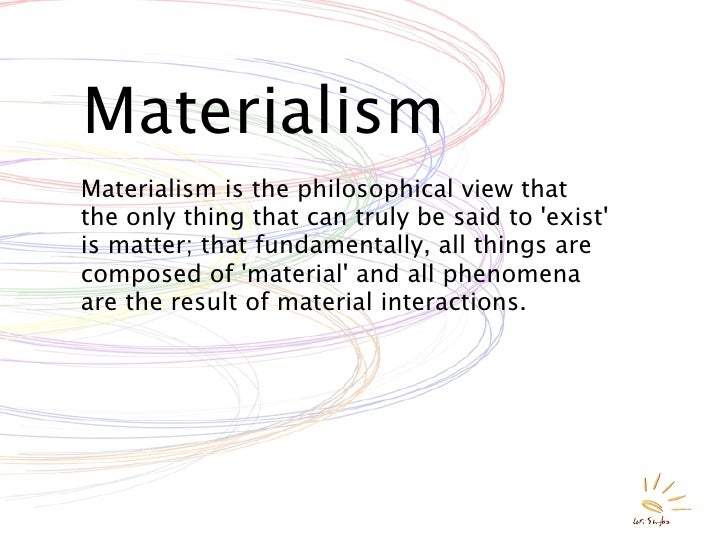 Image result for materialism philosophical