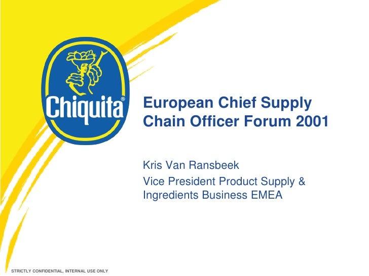 European Chief Supply                                           Chain Officer Forum 2001                                  ...