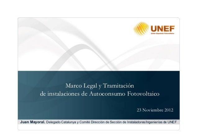 Marco Legal y Tramitación            de instalaciones de Autoconsumo Fotovoltaico                                         ...