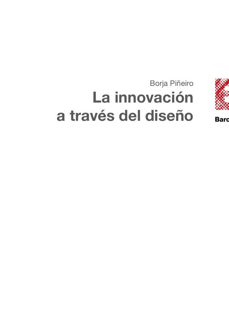Borja Piñeiro     La innovacióna través del diseño