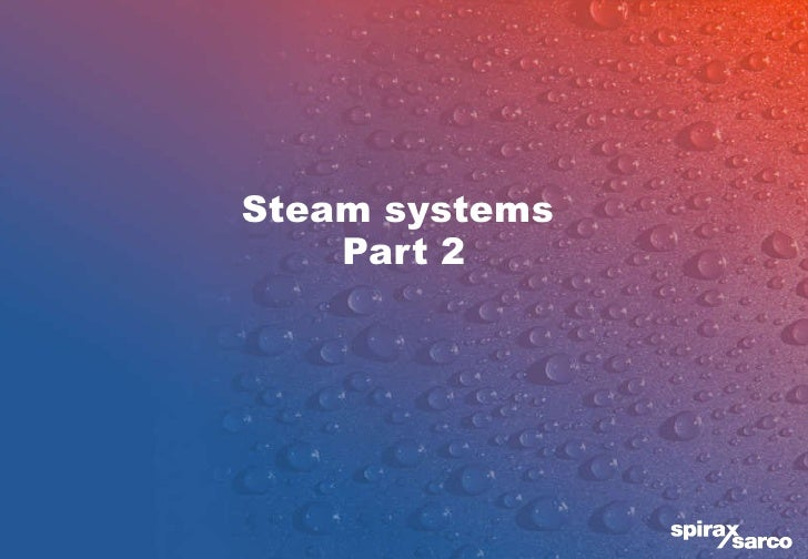 Steam systems  Part 2