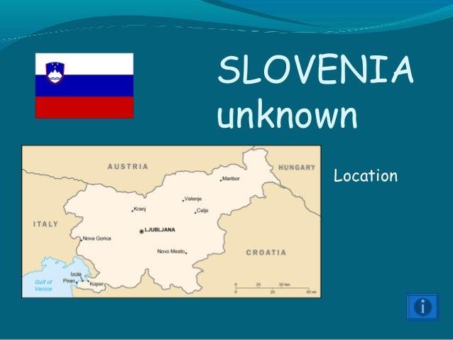 SLOVENIA unknown Location