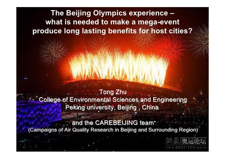 The Beijing Olympics experience –     what is needed to make a mega-event  produce long lasting benefits for host cities? ...