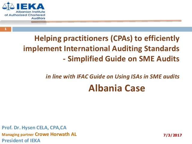 Helping practitioners (CPAs) to efficiently implement International Auditing Standards - Simplified Guide on SME Audits in...