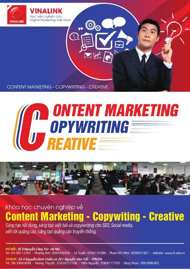 VINALINK VINALINK  Học viện nghiên cứu Digital Marketing Việt Nam  CONTENT MARKETING - COPYWRITING - CREATIVE  ONTENT MARK...