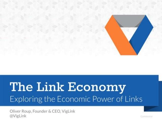The Link Economy: Exploring the Economic Power of Links