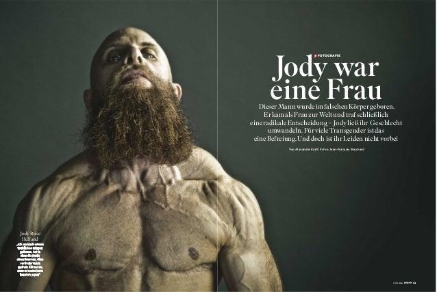 """Jody Rose Helfand """"Ich wurde in einem weiblichen Körper geboren, hatte aber die Seele eines Mannes. Also veränderte ich me..."""
