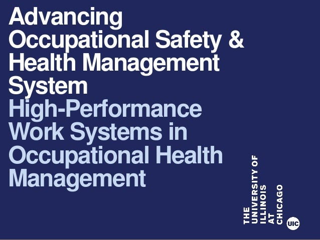 Advancing Occupational Safety & Health Management System High-Performance Work Systems in Occupational Health Management