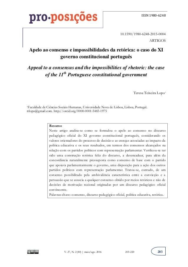 ISSN 1980-6248 V. 27, N. 2 (80) | maio/ago. 2016 203-220 203 10.1590/1980-6248-2015-0004 ARTIGOS Apelo ao consenso e impos...