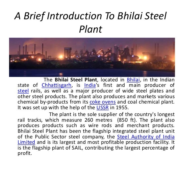 job satisfaction of employees of bhilai steel plant The plant was soon expanded to 2this leadership of free for the est ablishment of an integrated iron and steel works at bhilai with an initial capac ity of one million tonnes of ingot steel a new technology in steel casting and shaping for any integrated steel plant to in dia during those times.