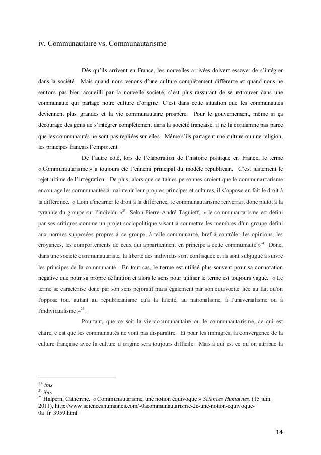 14   iv. Communautaire vs. Communautarisme Dès qu'ils arrivent en France, les nouvelles arrivées doivent essayer de s'...