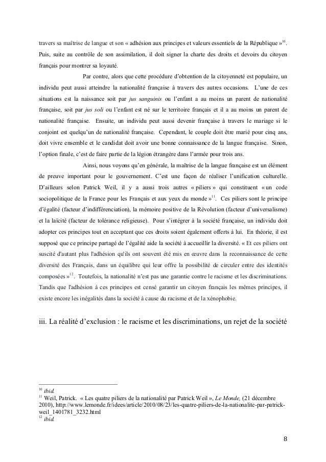 8   travers sa maîtrise de langue et son « adhésion aux principes et valeurs essentiels de la République »10 . Puis, s...