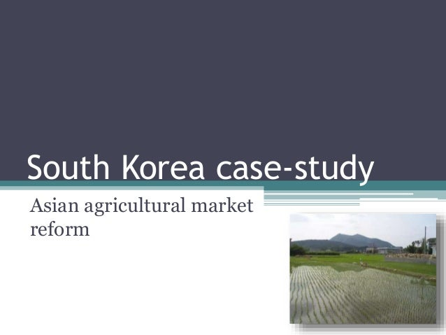 case study ipe south korean Abstract this study explores the relationship between financial development and  growth in south korea during the period of 1974-2009 the overall.