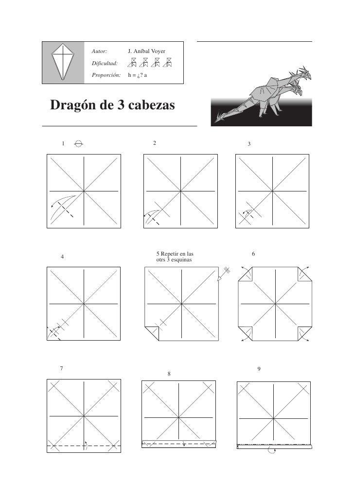 Autor:        J. Aníbal Voyer        Dificultad:        Proporción:   h = ¿? a     Dragón de 3 cabezas                    ...