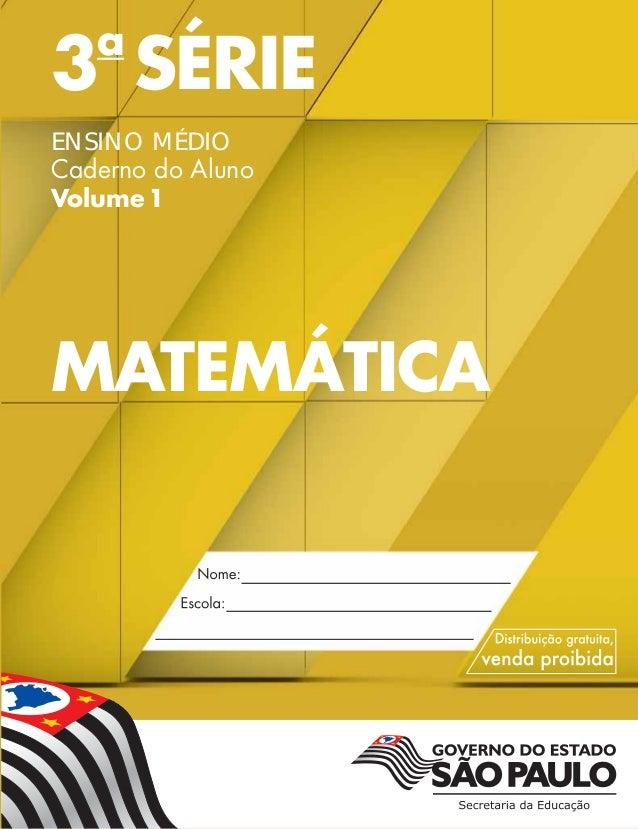 3a SÉRIE ENSINO MÉDIO Caderno do Aluno Volume1 MATEMÁTICA