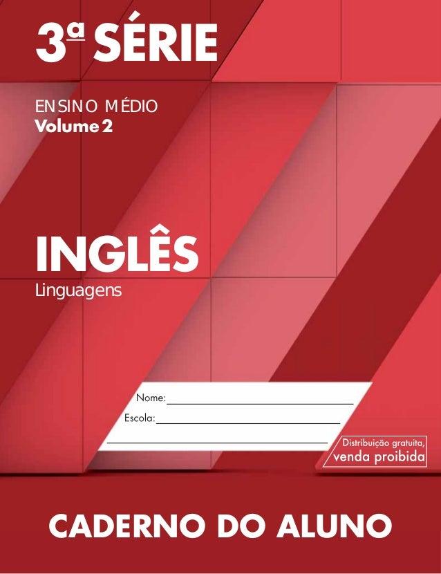 3a SÉRIE ENSINO MÉDIO Volume2 INGLÊS Linguagens CADERNO DO ALUNO
