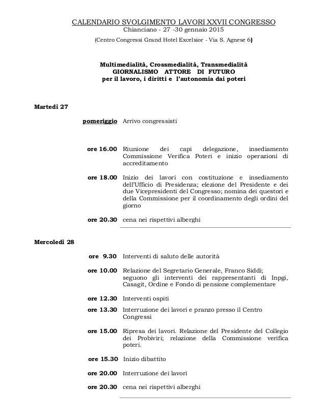 CALENDARIO SVOLGIMENTO LAVORI XXVII CONGRESSO Chianciano - 27 -30 gennaio 2015 (Centro Congressi Grand Hotel Excelsior - V...