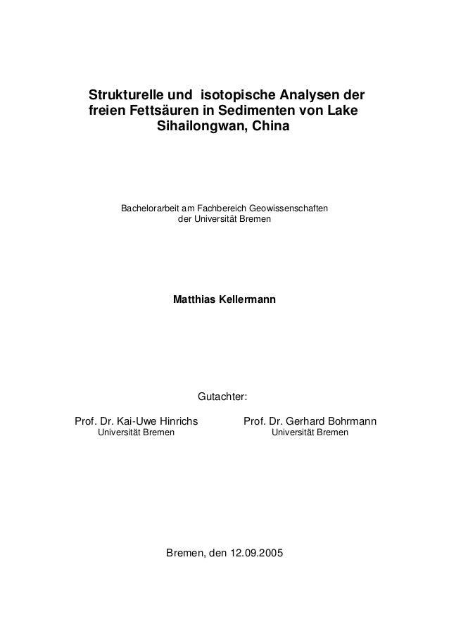 Strukturelle und isotopische Analysen der freien Fettsäuren in Sedimenten von Lake Sihailongwan, China Bachelorarbeit am F...