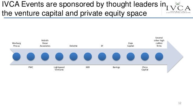 IVCA Events are sponsored by thought leaders in the venture capital and private equity space Warburg Pincus PWC Nishith De...