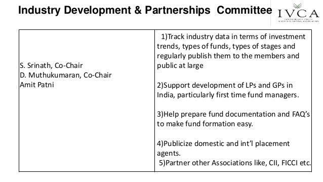 Industry Development & Partnerships Committee S. Srinath, Co-Chair D. Muthukumaran, Co-Chair Amit Patni 1)Track industry d...
