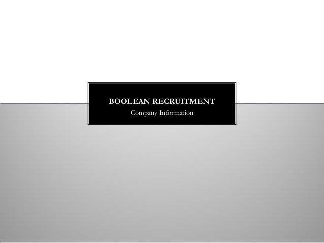 Company Information BOOLEAN RECRUITMENT