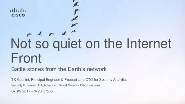 TK Keanini, Principal Engineer & Product Line CTO for Security Analytics Security Business Unit, Advanced Threat Group – C...