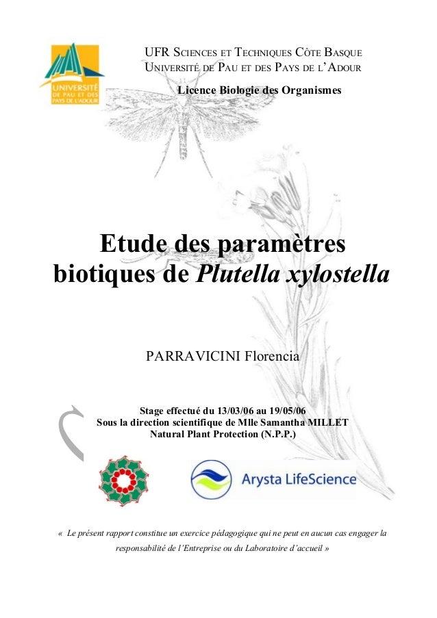 UFR SCIENCES ET TECHNIQUES CÔTE BASQUE UNIVERSITÉ DE PAU ET DES PAYS DE L'ADOUR Licence Biologie des Organismes Etude des ...
