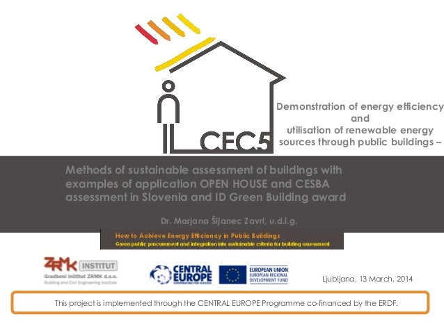 This project is implemented through the CENTRAL EUROPE Programme co-financed by the ERDF. Demonstration of energy efficien...