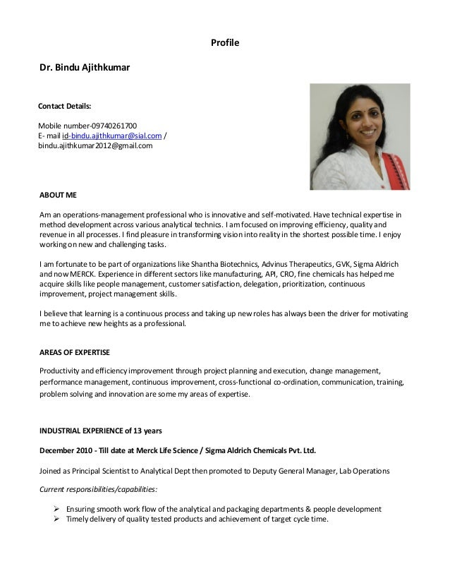 Profile Dr. Bindu Ajithkumar ABOUT ME Am an operations-management professional who is innovative and self-motivated. Have ...