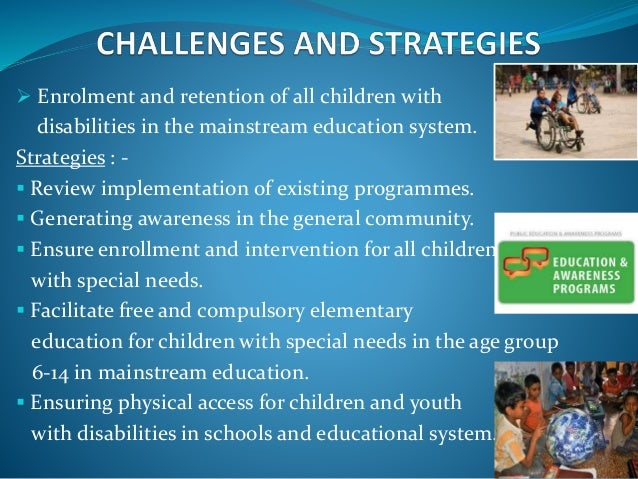 the implementation of the legislation on inclusive education of children with disabilities Inclusive icts in education for persons with disabilities model policy for inclusive icts in challenges facing the implementation of inclusive education.