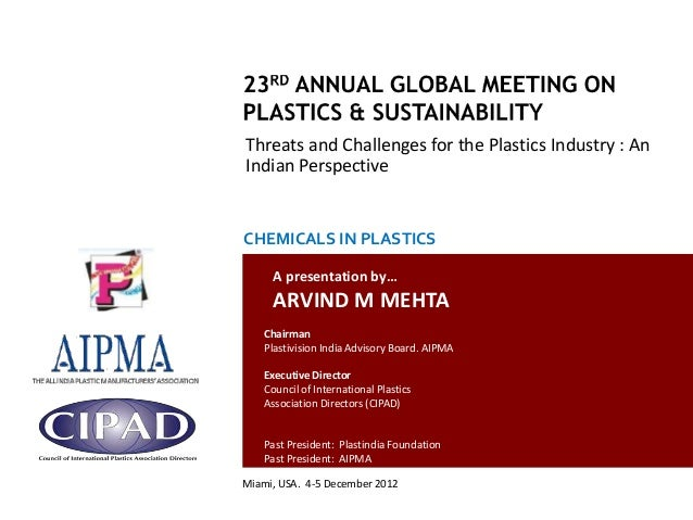 Threats and Challenges for the Plastics Industry : An                                                 Indian Perspective  ...